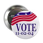 Vote 11-02-04 (Metal Pinback Button)