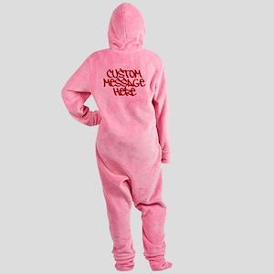 Custom Message Design Footed Pajamas