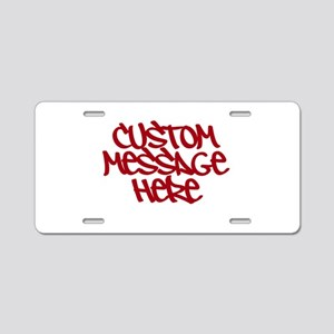 Custom Message Design Aluminum License Plate