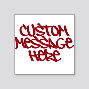 Custom Message Design Sticker