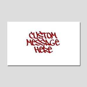 Custom Message Design Car Magnet 20 x 12