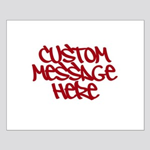Custom Message Design Posters