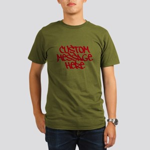 Custom Message Design T-Shirt