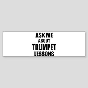 Ask me about Trumpet lessons Bumper Sticker
