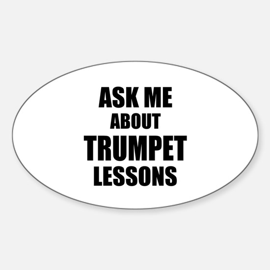 Ask me about Trumpet lessons Decal