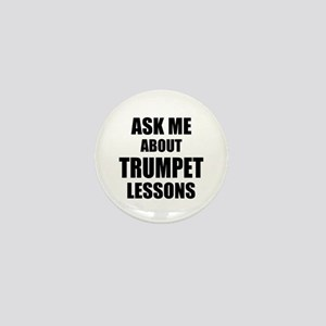 Ask me about Trumpet lessons Mini Button