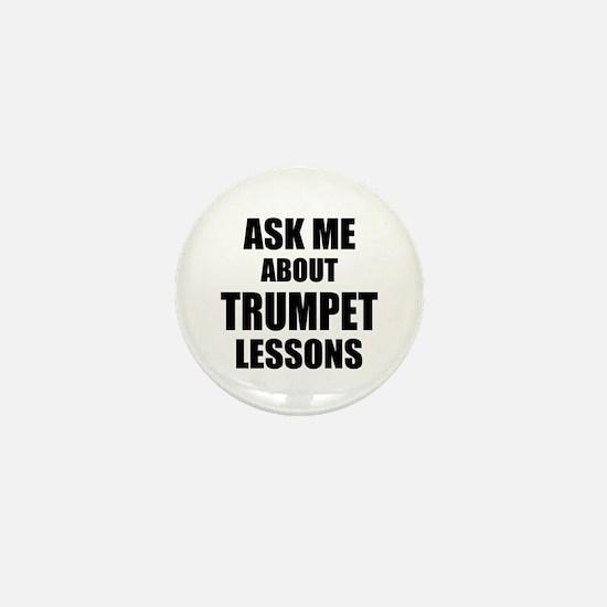 Ask me about Trumpet lessons Mini Button