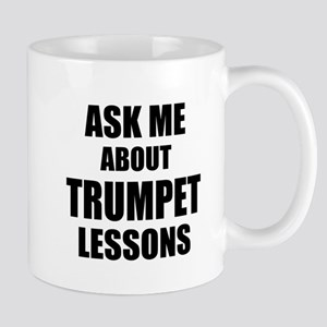 Ask me about Trumpet lessons Mugs