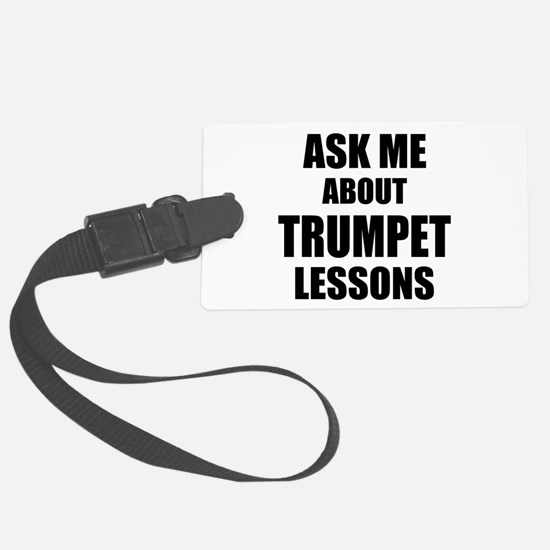 Ask me about Trumpet lessons Luggage Tag