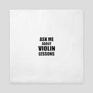 Ask me about Violin lessons Queen Duvet