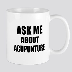 Ask me about Acupuncture Mugs