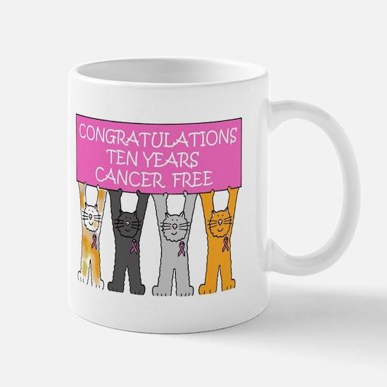 10 years cancer free congratulations Mugs