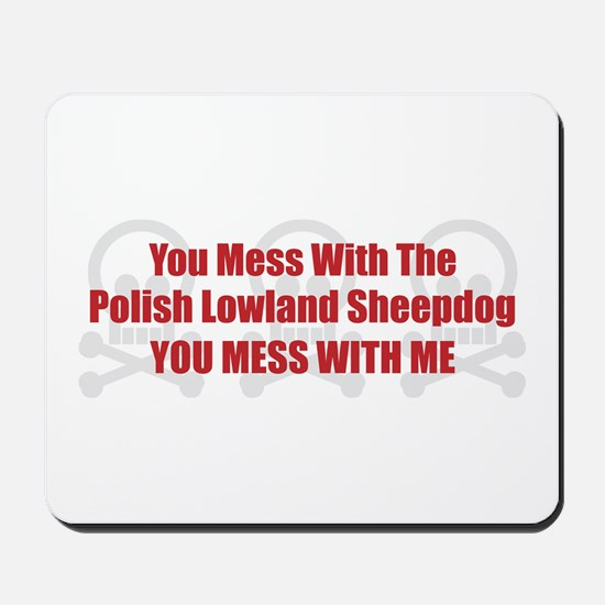 Mess With PLS Mousepad
