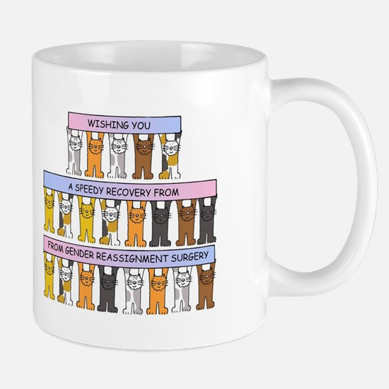 Gender reassignment surgery recovery. Mugs