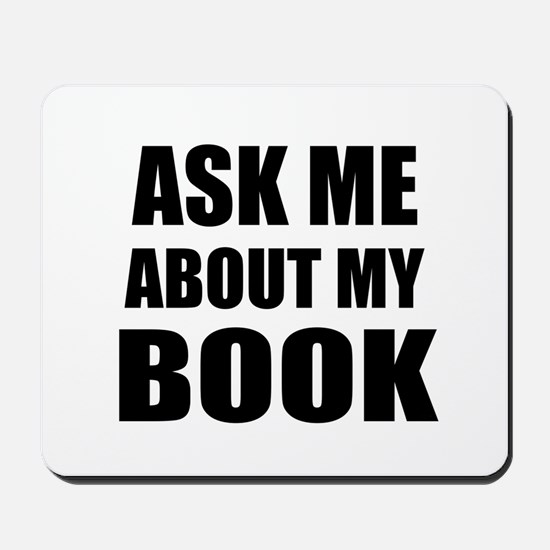 Ask me about my Book Mousepad
