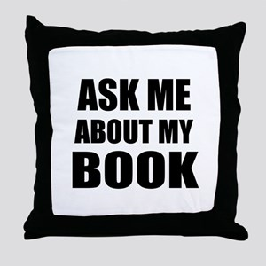Ask me about my Book Throw Pillow