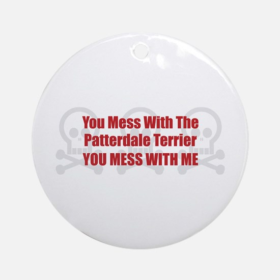Mess With Patterdale Ornament (Round)