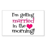 Married in the Morning Rectangle Sticker