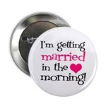 Married in the Morning Button