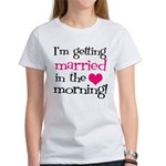 Married in the Morning Women's T-Shirt