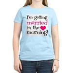 Married in the Morning Women's Light T-Shirt