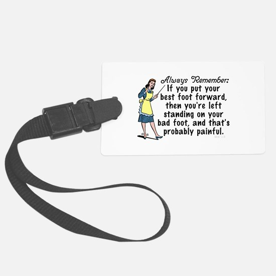 Funny Retro Best Foot Demotivational Luggage Tag
