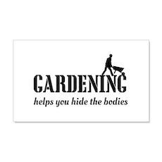 Gardening helps hide bodies Wall Decal