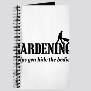 Gardening helps hide bodies Journal