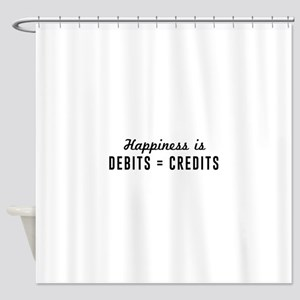 Happiness is debits credits Shower Curtain