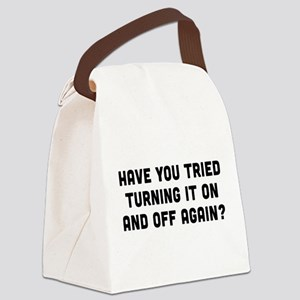 Tried turning it on and off? Canvas Lunch Bag