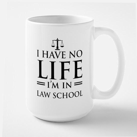 No life in law school Mugs