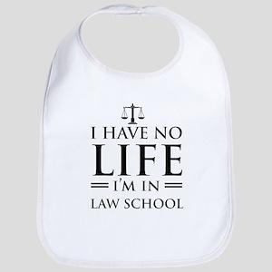 No life in law school Bib