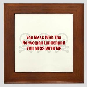 Mess With Lundehund Framed Tile