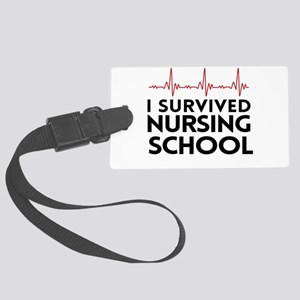 I survived nursing school Luggage Tag