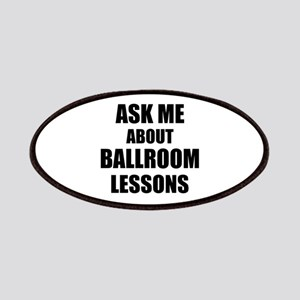 Ask me about Ballroom lessons Patches
