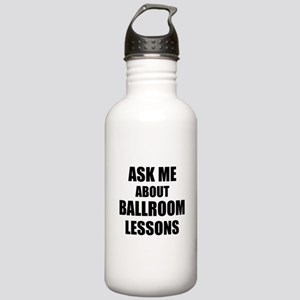 Ask me about Ballroom lessons Water Bottle