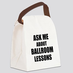 Ask me about Ballroom lessons Canvas Lunch Bag