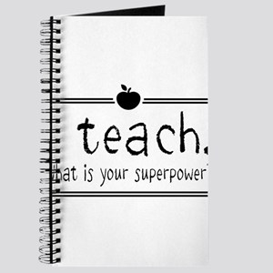 I teach what's your superpower 2 Journal
