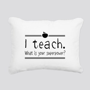 I teach what's your superpower 2 Rectangular Canva