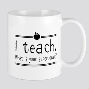 I teach what's your superpower 2 Mugs