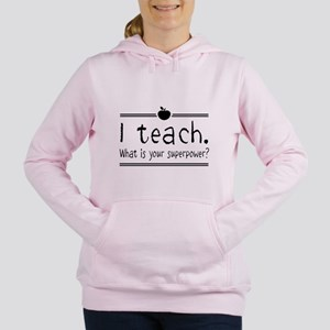 I teach what's your superpower 2 Women's Hooded Sw