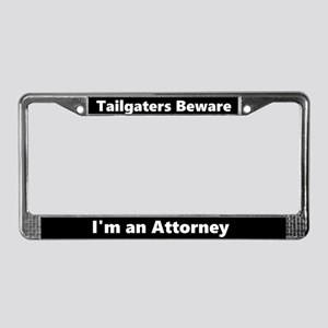 Tailgaters I'm An Attorney License Plate Frame