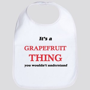It's a Grapefruit thing, you wouldn&# Baby Bib