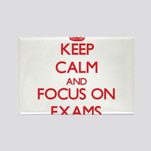 Keep Calm and focus on EXAMS Magnets