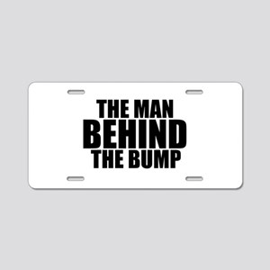 THE MAN BEHIND THE BUMP Aluminum License Plate