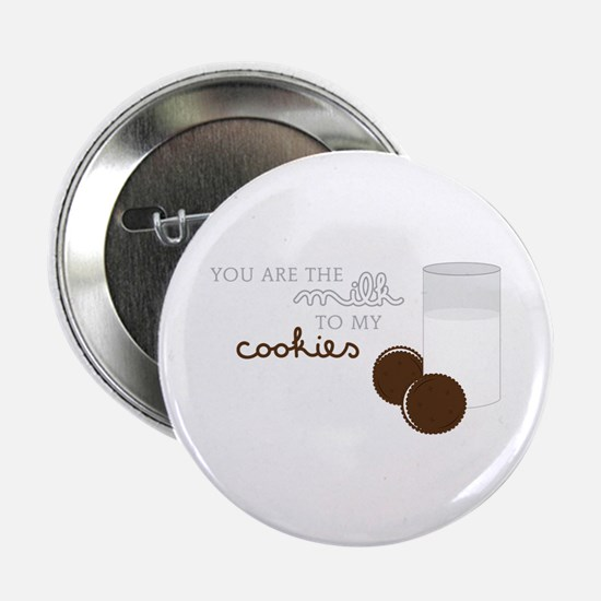 "Milk to Cookies 2.25"" Button"