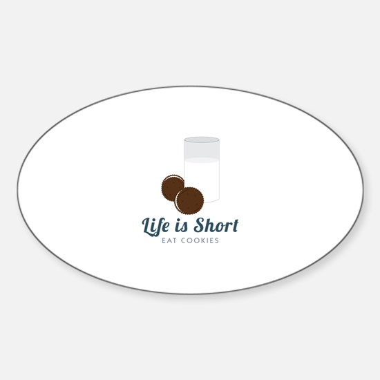 Life is Short Decal