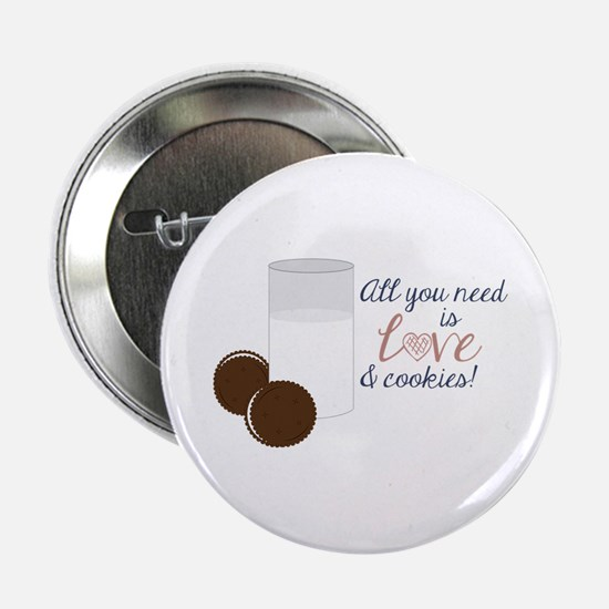 "Love & Cookies 2.25"" Button"