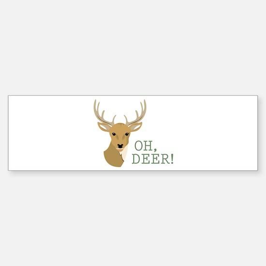 Oh, Deer! Bumper Car Car Sticker