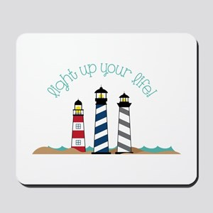 Light up your life Mousepad